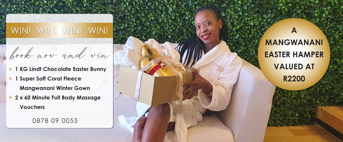 Book Now and You Could Win a Mangwanani Easter Hamper Valued at R2200!